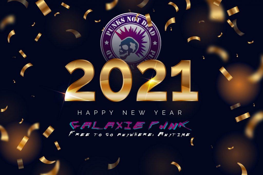 GALAXIE PUNK & PUNK GAMING, vous souhaitent une bonne année 2021.