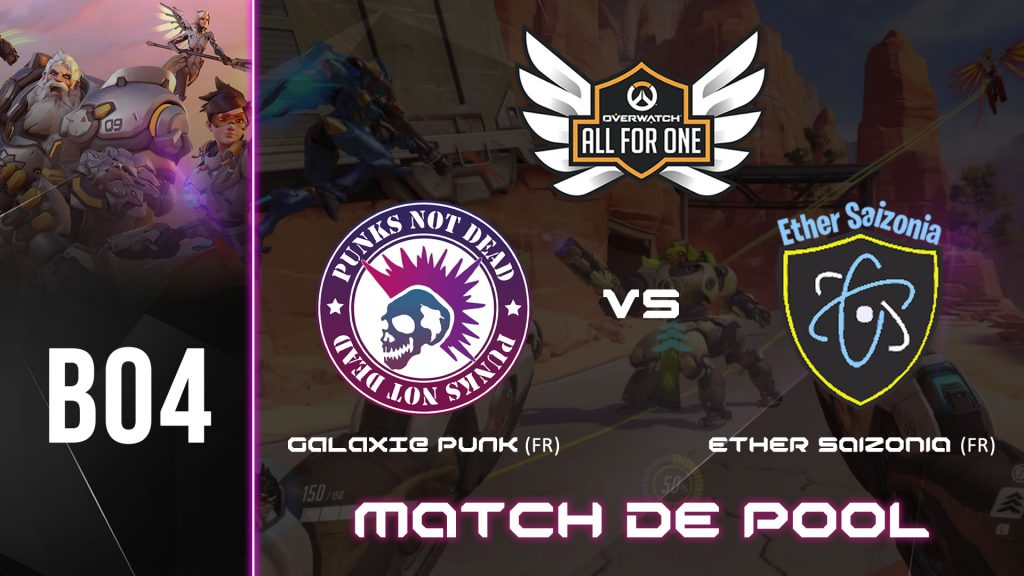 All For One 2021 – GALAXIEPUNK vs Ether Saizonia (09/04/2021 – 21H00) – LIVE EN COURS