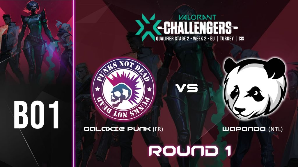 GALAXIE PUNK vs WAPANDA – VALORANT CHAMPIONS TOUR STAGE 2 WEEK 2 – 10/04/2021 – 18H00